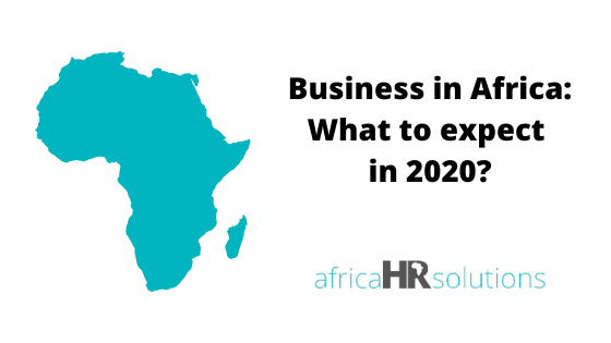 Business in Africa: What to expect in 2020?